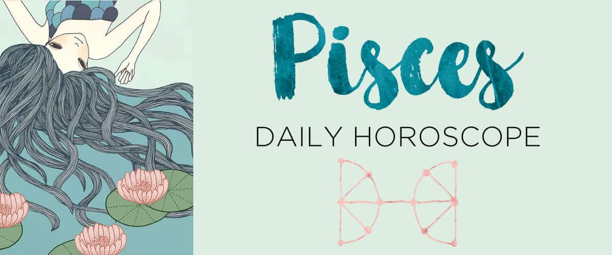 the pisces horoscope for today