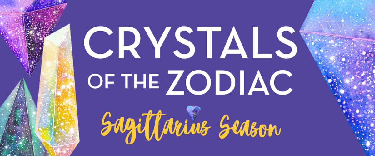 Crystal Horoscopes Healing Gemstones For Sagittarius Season