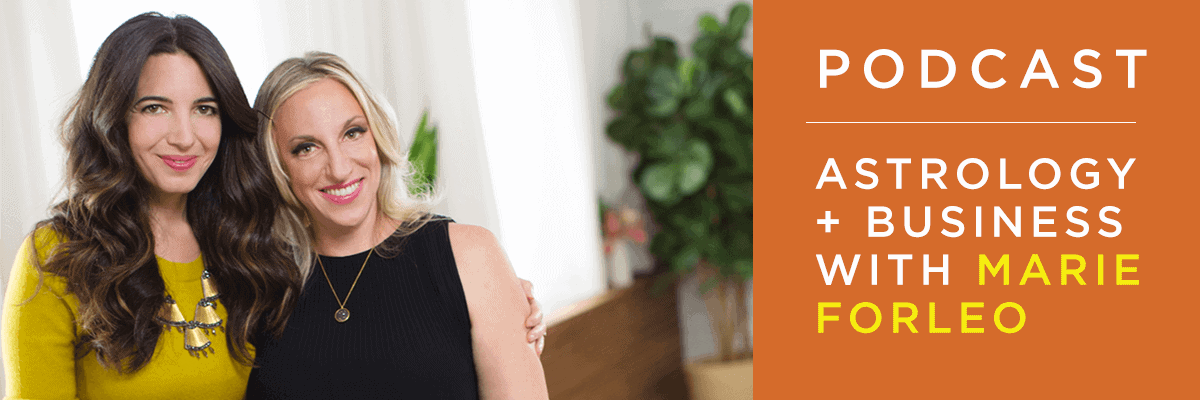 podcast with marie forleo: astrology and business