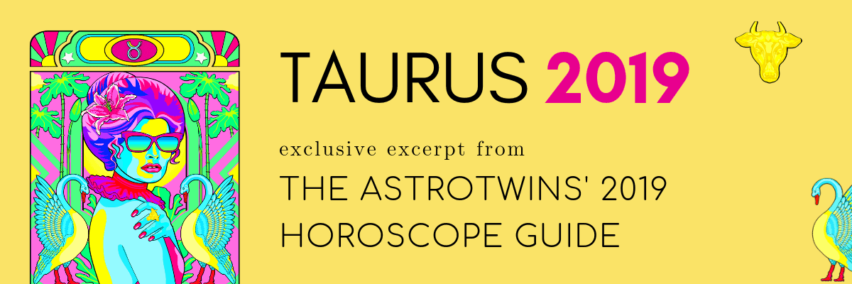 astrotwins taurus monthly horoscope
