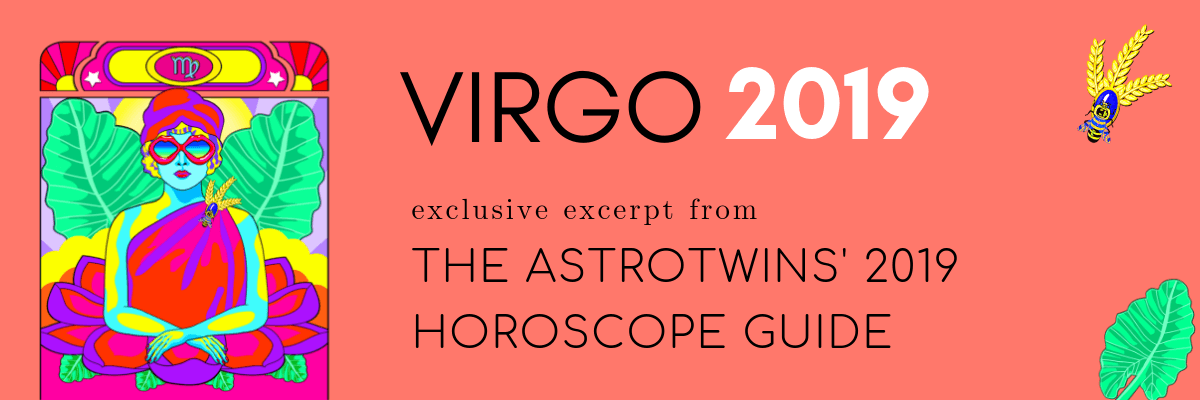 Virgo 2019 Horoscope by The AstroTwins