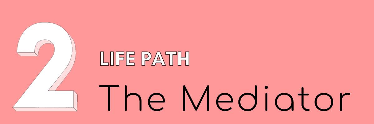2 life path
