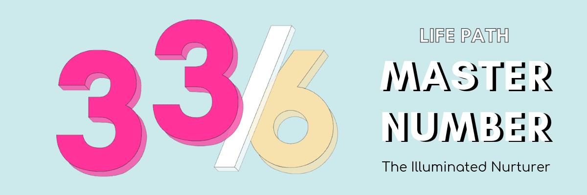 Numerology: Master Number 33/6 The Illuminated Nurturer