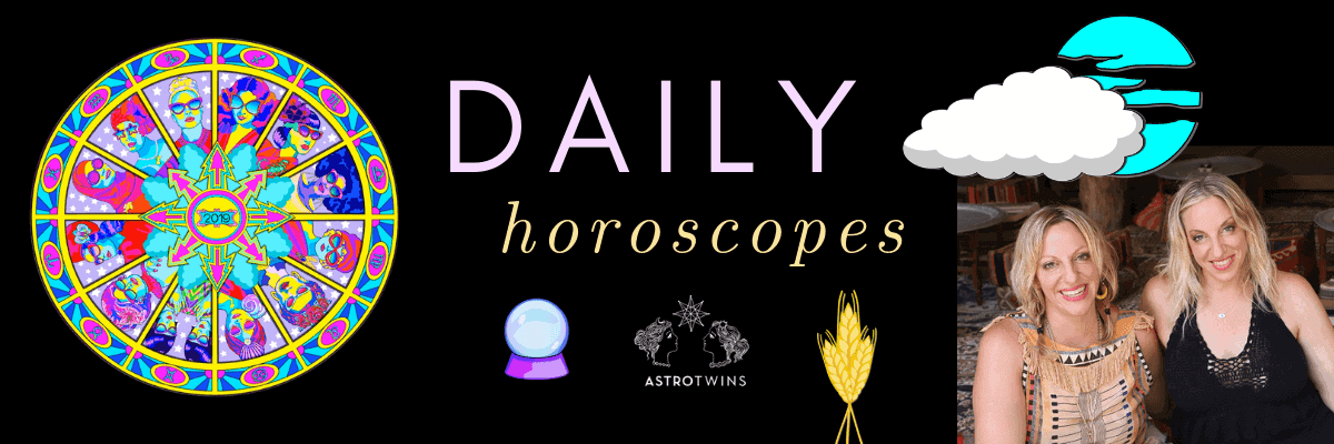 Daily Horoscopes: August 17-18, 2019 - The AstroTwins