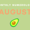 Listen: Your August 2021 Numerology Forecast