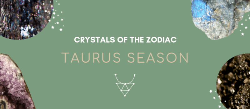 Crystal Horoscope: Healing Gemstones for Taurus Season