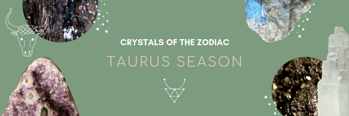 taurus season crystal horoscope astrology article on astrostyle.com