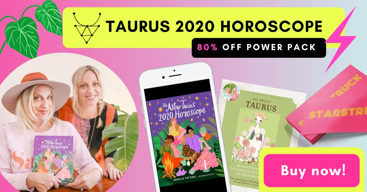 Taurus 2020 Horoscope Power Pack