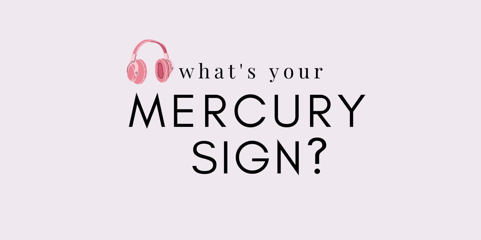 what's my mercury sign in astrology