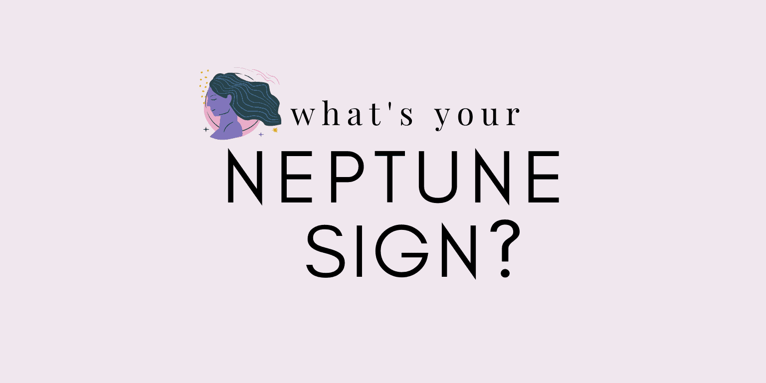 what's my neptune sign