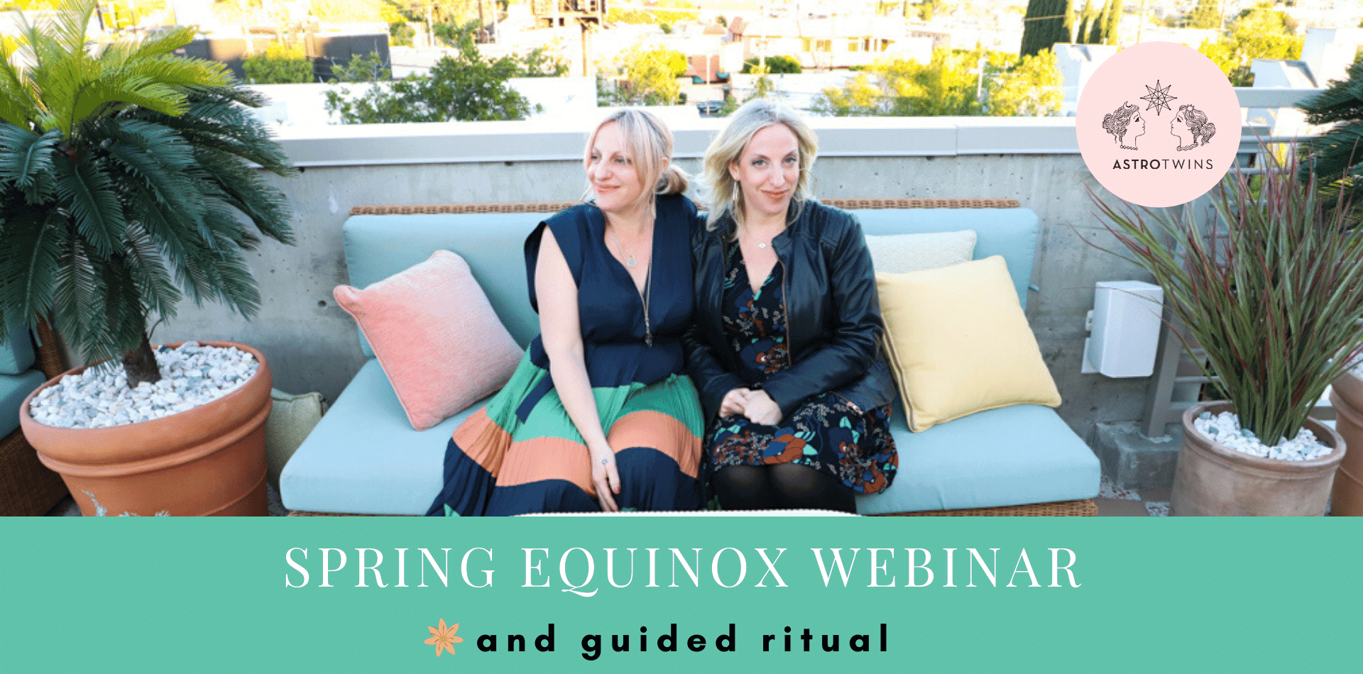 spring equinox reset ritual astrotwins for astrostyle.com