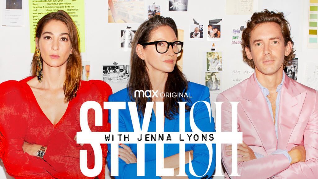 Stylish with Jenna Lyons on HBO Max
