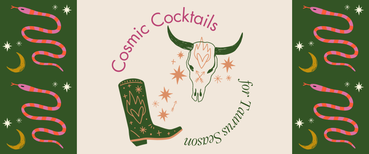 Kinky Beverages Horoscope Cocktails Taurus Season